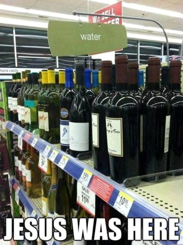 jesus-was-here-wine-on-water-aisle